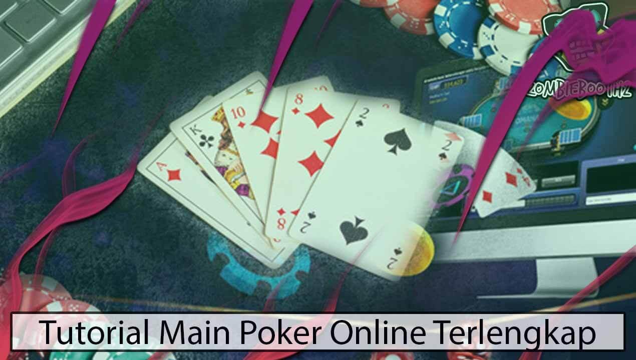 Tutorial-Main-Poker-Online-Terlengkap